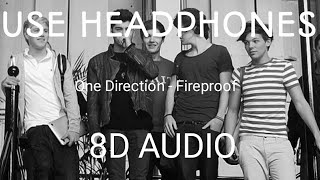 One Direction - Fireproof (8D Audio)