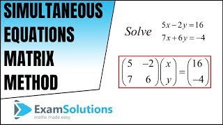Solving Simultaneous Equations Using Matrices Video Lessons Examples And Solutions