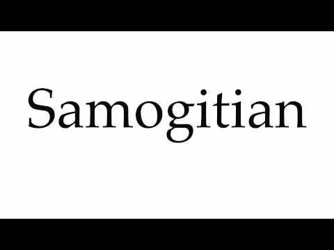 How to Pronounce Samogitian