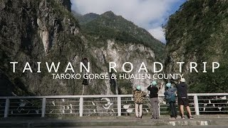 Taroko Gorge & Hualien | ROAD TRIP DAY 1