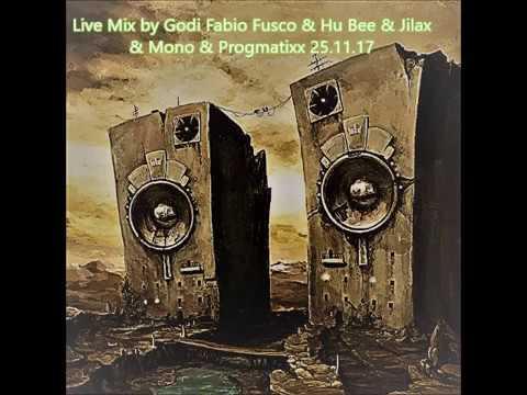 Live Mix by Godi Fabio Fusco & Hu Bee & Jilax & Mono & Progmatixx 25 11 17