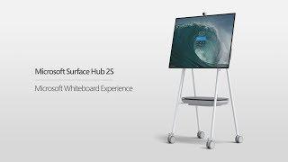 Microsoft Surface Hub 2S   Microsoft Whiteboard Experience