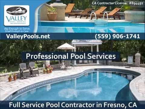 Pool Service Fresno Ca 559 906 1741 Valley Pool