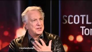 2015-02-22 Scotland Tonight: Alan Rickman
