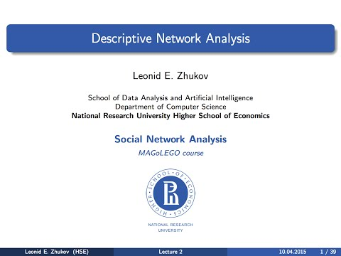 Introduction to SNA.  Lecture 2. Descriptive Network Analysis