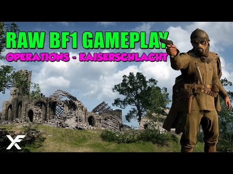 Battlefield One 27 Minutes Raw Gameplay - Operations Kaiserschlacht - Sniper Gameplay