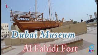 Dubai Museum, Al Fahidi Fort [2017]