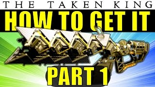Destiny: How to Get The Sleeper Simulant Exotic Heavy Fusion Rifle | Part 1 | The Taken King