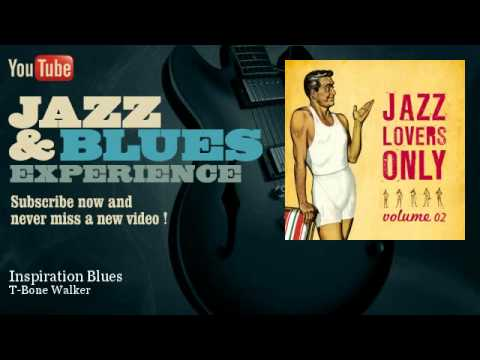 T-Bone Walker - Inspiration Blues