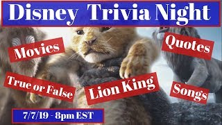 Disney Trivia Night 7.7.19 | Lion King Themed | Disney Movies, Songs and Quotes