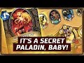 It's A Secret Paladin, Baby! | The Boomsday Project | Hearthstone