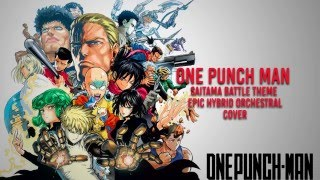 One Punch Man SAITAMA Theme OST Epic Orchestra Cover