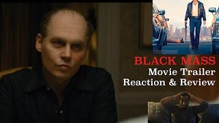 Black Mass (2015) - Official Trailer #1 Reaction & Review