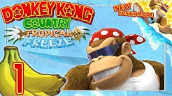DONKEY KONG COUNTRY: TROPICAL FREEZE 🍌 #1: Funky chillt die Kongs auf die Nintendo Switch!