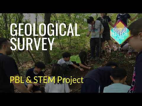 Geological Survey: Project-Based Learning & Design Thinking in Action