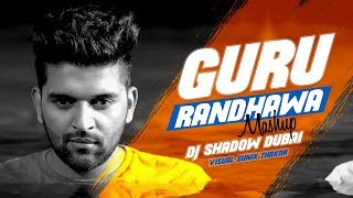The biggest hits of guru randhawa in one mega mashup by dj shadow dubai, visuals : sunix thakor, all rights to music label co. & no copyright infringement intended., hit like button and share it ...