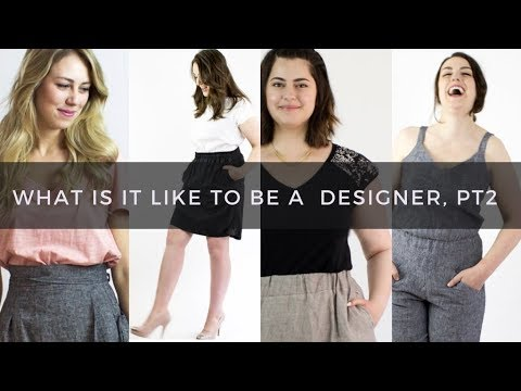 What Is It Like To Be A Fashion Designer Pt 2 Youtube