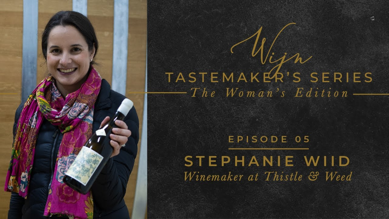 Stephanie Wild: Thistle & Weed + Draaiboek Wines