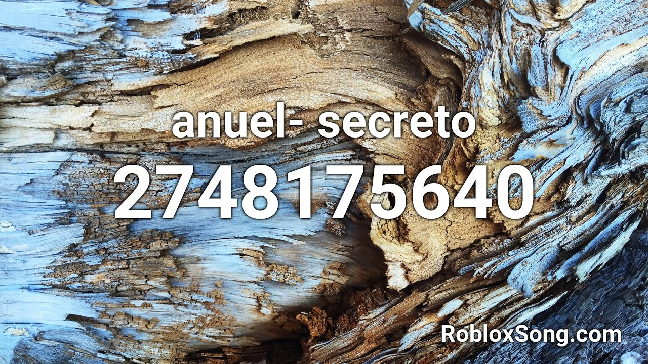 Anuel Secreto Roblox Id Roblox Music Code Youtube