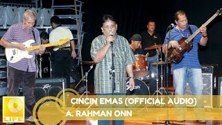 A. Rahman Onn - Cincin Emas (Official Audio)