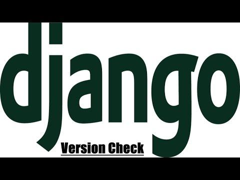 How to check Django version