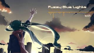 [Nightcore] ~ Fuzzy Blue Lights ~ Owl City