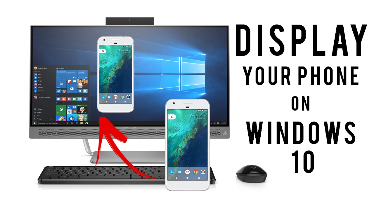 How to mirror project your phone to windows 10 pc without for Mirror your phone to pc