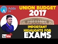 Union Budget 2017 - Important Highlights for Exam
