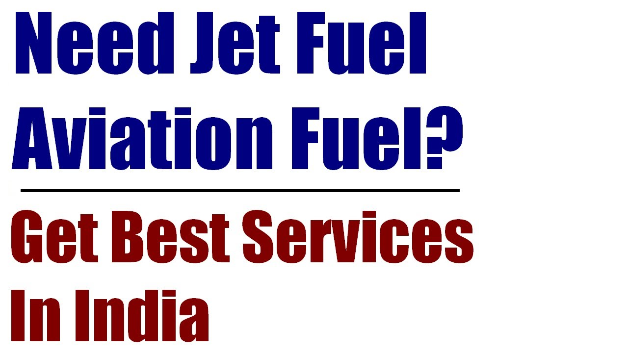 Jet Fuel Prices India, Jet Fuel In India, Aviation Fuel, Aircraft Fuel