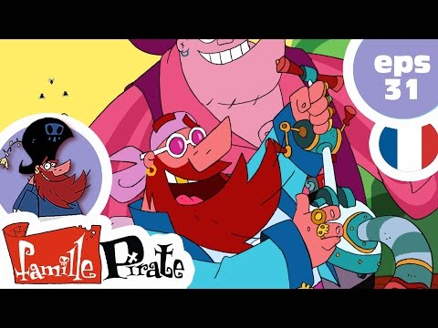 La Famille Pirate - Coup de jeune (Episode 31)