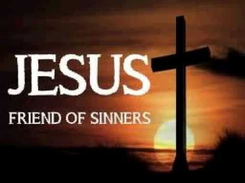 Image result for jesus friend of sinners