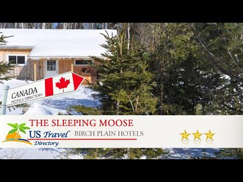 The Sleeping Moose - Birch Plain Hotels, Canada