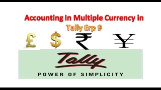 HOW TO ACCOUNTING IN MULTIPLE CURRENCY IN TALLY