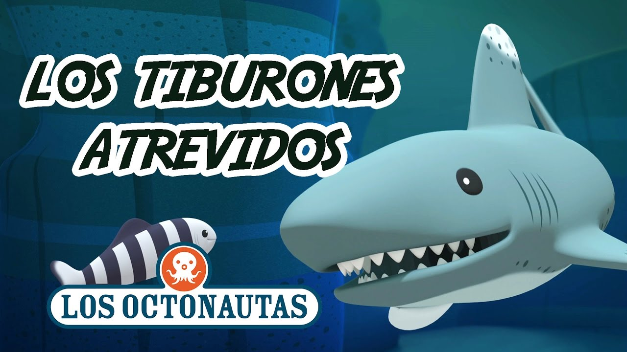 Los Octonautas Oficial en Español - Los Tiburones Atrevidos | Aventuras con Muchos Dientes