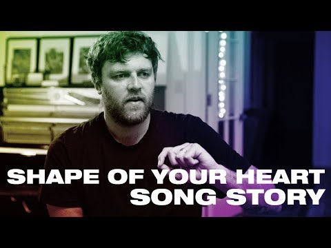 SHAPE OF YOUR HEART Song Story -- Hillsong UNITED