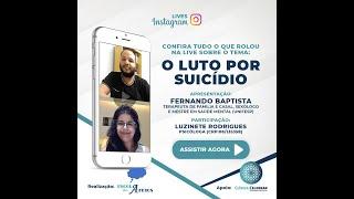Luto por Suicídio com Luzinete Rodrigues e Fernando Baptista