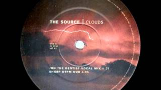 The Source - Clouds (Jon The Dentist Vocal Mix)