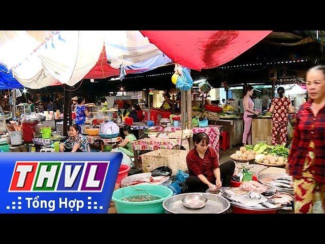 THVL | Bất cập chợ Long Hồ