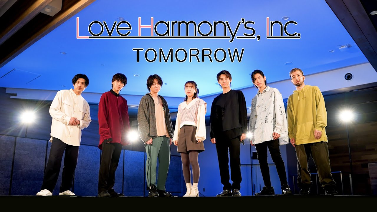 DOWNLOAD: Love Harmony's, Inc.『TOMORROW』Official Music Video Mp4 song
