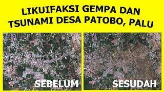 Video likuifaksi gempa dan tsunami di desa patobo, palu melalui foto satelit download MP3, 3GP, MP4, WEBM, AVI, FLV Oktober 2018