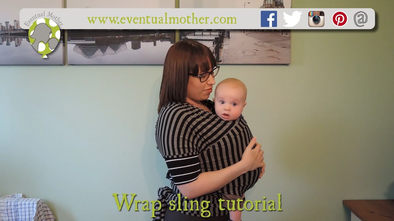 Quick Wrap Sling Baby Carrier Tutorial Youtube