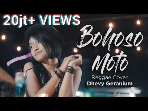 Bohoso Moto - Dhevy Geranium Reggae Version (Cipt. KOMING)