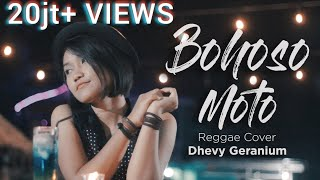 Video Bohoso Moto - Dhevy Geranium Reggae Version (Cipt. KOMING) download MP3, 3GP, MP4, WEBM, AVI, FLV Oktober 2018
