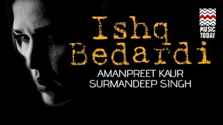 Ishq  Bedardi I Audio Jukebox I Folk I Vocal