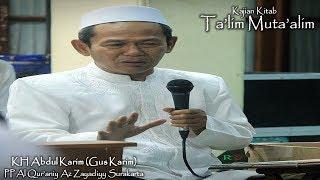 Video 002. KH Abdul Karim (Gus Karim) - Ngaji Kitab Ta'lim Muta'alim -PP Al Qur'aniy Az Zayadiyy Surakarta download MP3, 3GP, MP4, WEBM, AVI, FLV November 2018