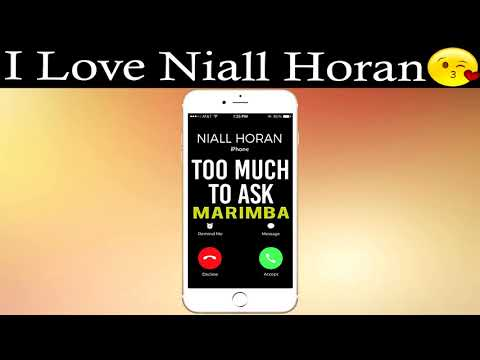 Latest iPhone Ringtone - Too Much To Ask Marimba Remix Ringtone - Niall Horan