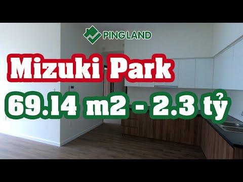 ✅ Trải Nghiệm Căn Hộ Mizuki Park MP1 69.14m2 / 2.3 Tỷ - Ping Land