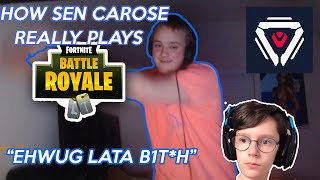 How SEN Carose Really Plays Fortnite