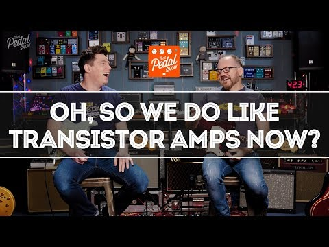 Yes We Do Like Transistor Amps #1: Boss & BluGuitar – That Pedal Show