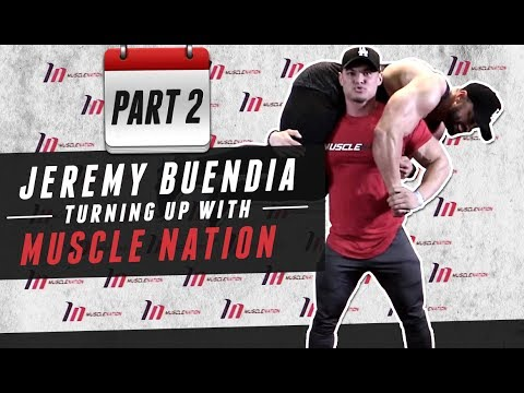 Jeremy Buendia - Turning Up with Muscle Nation